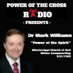 Dr Mark Williams - Power in the Spirit